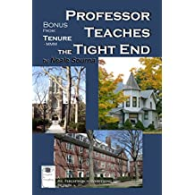 Professor Teaches the Tight End (MMM)