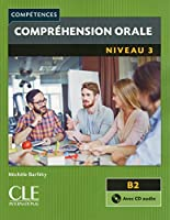 Competences 2eme edition: Comprehension orale B2 Livre & CD