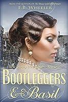 Bootleggers & Basil