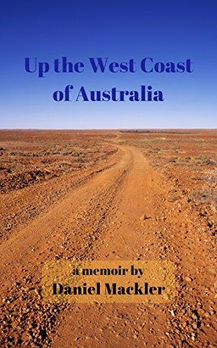 Up the West Coast of Australia (English Edition)