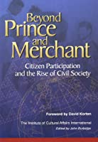 Beyond Prince and Merchant