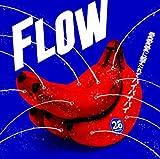 愛愛愛に撃たれてバイバイバイ / FLOW