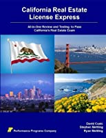 California Real Estate License Express: All-in-One Review and Testing to Pass California's Real Estate Exam