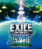 EXILE LIVE TOUR 2011 TOWER OF WISH ~願いの塔~ [Blu-ray]