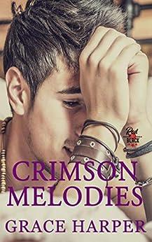 Crimson Melodies: Rock Star Romance (Red & Black Series Book 2) by [Harper, Grace]