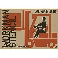 Workman stencil. Ediz. italiana, inglese e giapponese