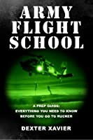 Army Flight School: A Prep Guide and Buyer's Guide [並行輸入品]