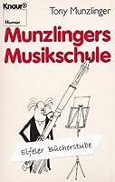 Munzlingers Musikschule. ( Knaur Humor).