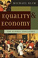 Equality And Economy: The Global Challenge (FOUNDATIONS OF CULTURAL THOUGHT SERIES, 1)