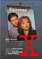 Squeeze: A Novel (X-files)