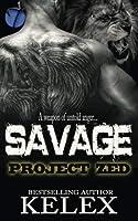 Savage (Project Zed) (Volume 2) [並行輸入品]