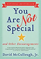 You Are Not Special: ... And Other Encouragements [並行輸入品]