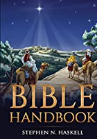Bible Handbook (Stephen Haskell Books)