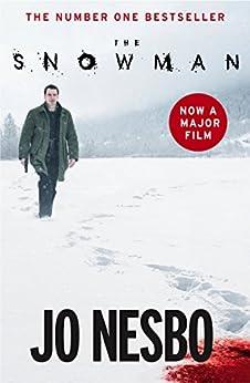 The Snowman: Harry Hole 7 by [Nesbo, Jo]
