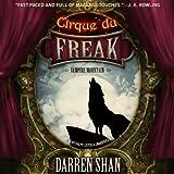Vampire Mountain: Library Edition (Cirque Du Freak: the Saga of Darren Shan)