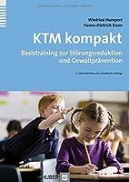 KTM kompakt: Basistraining zur Stoerungsreduktion und Gewaltpraevention
