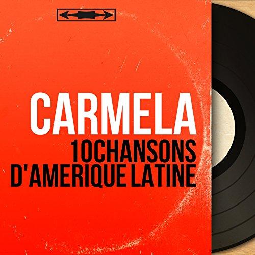 10 chansons d'Amérique Latine (feat. Paco Ibanez et son orchestre) [Mono Version]