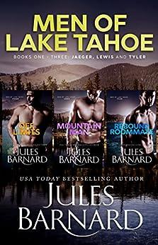 Men of Lake Tahoe Books One - Three: Jaeger, Lewis, and Tyler by [Barnard, Jules]