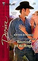Reunion Of Revenge (Harlequin Desire)