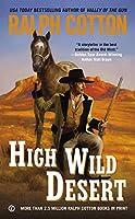 High Wild Desert (Ranger Sam Burrack)