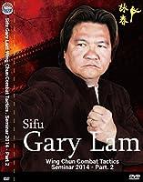 Sifu Gary Lam Wing Chun Combat Tactics. Seminar 2014 Part 2