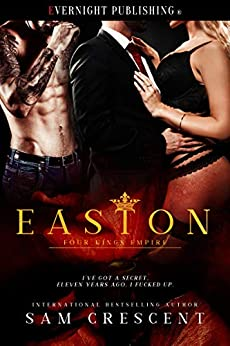 Easton (Four Kings Empire Book 2) by [Crescent, Sam]
