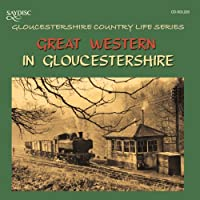 The Great Western Railway in Gloucestershire by Various (2007-06-26)