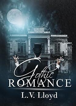 Gothic Romance by [Lloyd, L.V.]