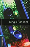 King's Ransom (Oxford Bookworms Library)