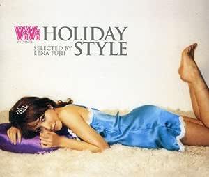 ViVi presents HOLIDAY STYLE selected by LENA FUJII