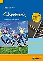 Chorbuch: Singen ist klasse. Band 1. S/SA/SSA/SAM/leichte SATB Stimmen, aufbauender Schwierigkeitsgrad.