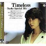 Timeless-Naoko Special Mix-