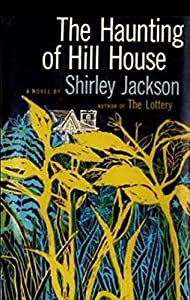 The Haunting of Hill House (English Edition)