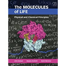 The Molecules of Life: Physical and Chemical Principles: Physical Principles and Cellular Dynamics