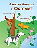 African Animals in Origami (English Edition)