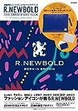 R.NEWBOLD 20th ANNIVERSARY BOOK 2014 S/S COLLECTION (e-MOOK 宝島社ブランドムック)