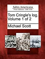 Tom Cringle's Log. Volume 1 of 2