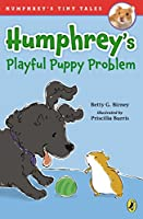 Humphrey's Playful Puppy Problem (Humphrey's Tiny Tales)