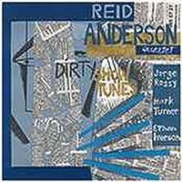 Dirty Show Tunes by Reid Anderson Quartet (2004-11-16)