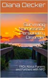 Surviving Narcissistic Personality Disorder: FAQs About Parents and Partners with NPD (English Edition)