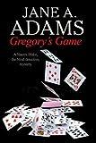 GREGORY Gregory's Game: A Naomi Blake British Mystery (Naomi Blake Mystery)