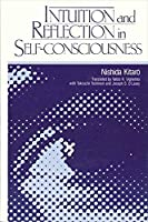 Intuition and Reflection in Self-Consciousness (Suny Philosophy)
