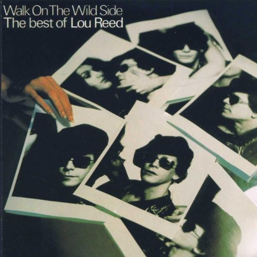 Walk on the Wild Side: Best of Lou Reed