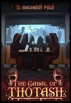 The Cabal of Thotash by [Pike, J. Zachary]