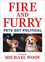 Fire and Furry: Pets Get Political