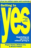 Getting To Yes: Negotiating and Agreement Without Giving in