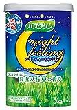 バスクリンナイトフィーリング 気分やすらぐ月夜の若草の香り 600G