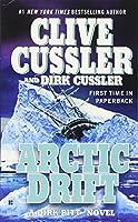 Arctic Drift: A Dirk Pitt Novel, #20 (Dirk Pitt Adventure)