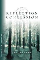 Reflection & Confession (Spiritual disciplines Bible studies)