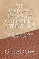 The Oxford Treasury of English Literature (Jacobean to Victorian)